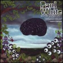 Paul White and the Purple Brain - CD Audio di Paul White