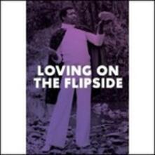 Loving on the Flipside - CD Audio
