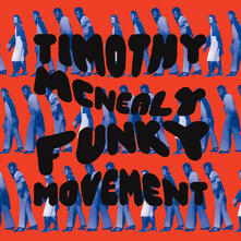 Funky Movement - CD Audio di Timothy McNealy