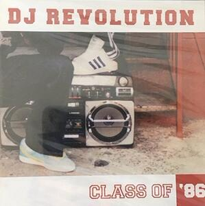 Class of '86 - CD Audio di DJ Revolution