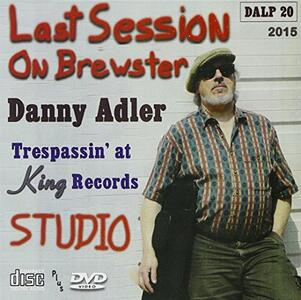 Last Session on Brewster - CD Audio di Danny Adler