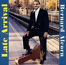 Late Arrival - CD Audio di Bernard Alcorn