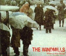 When it Was Winter - CD Audio Singolo di Windmills
