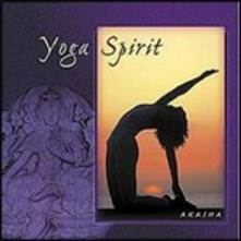 Yoga Spirit - CD Audio di Akasha