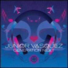 Generation Next - CD Audio di Junior Vasquez