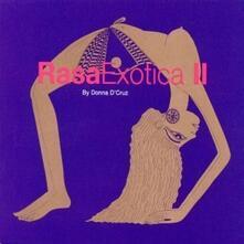 Rasa Exotica 2 - CD Audio