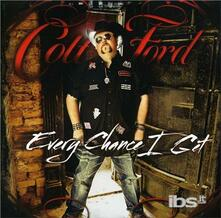 Every Chance I Get - CD Audio di Colt Ford