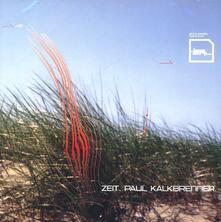 Zeit - CD Audio di Paul Kalkbrenner