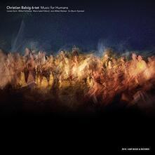 Music for Humans - CD Audio di Christian Balvig