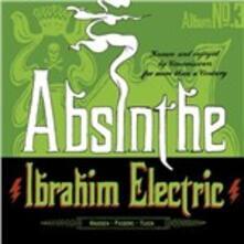 Absinthe - CD Audio di Ibrahim Electric