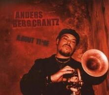 About Time - CD Audio di Anders Bergcrantz