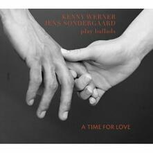 A Time for Love - CD Audio di Kenny Werner,Jens Sondergaard