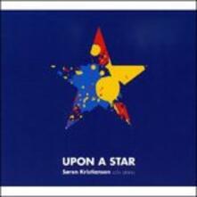 Upon a Star - CD Audio di Soren Kristiansen