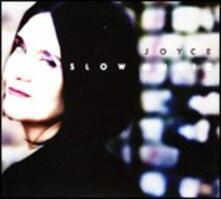 Slow Music - CD Audio di Joyce