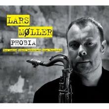 Phobia - CD Audio di Lars Moller