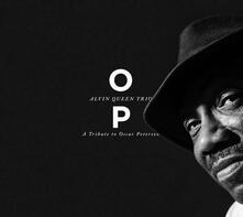 OP. A Tribute to Oscar Peterson - CD Audio di Alvin Queen