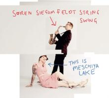 This Is Meschiya Lake - CD Audio di Soren Siegumfeldt's String Swing