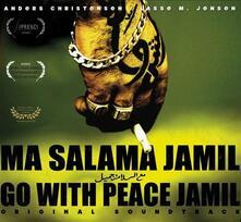 Go with Peace Jamil (Colonna sonora) - CD Audio di Anders Christensen,Lasse M. Jensen