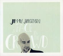 A Face in the Crowd - CD Audio di Jimmy Jorgensen