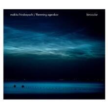 Binocular - CD Audio di Makiko Hirabayashi,Flemming Agerskov
