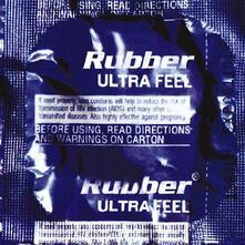 Ultra Feel - CD Audio di Rubber