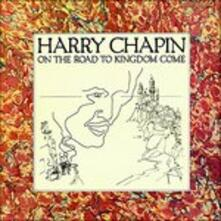 On the Road to Kingdom - CD Audio di Harry Chapin