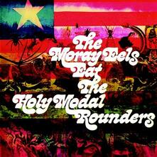 Moray Eels Eat the Holy... - CD Audio di Holy Modal Rounders