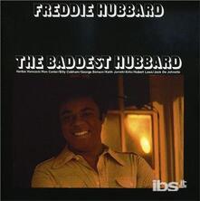 Baddest Hubbard - CD Audio di Freddie Hubbard