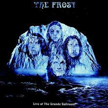 Live at the Grande Ballroom - CD Audio di Frost