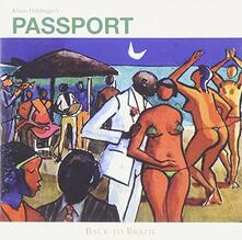 Back to Brazil - CD Audio di Passport