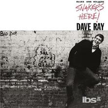 Snaker's Here - CD Audio di Dave Ray