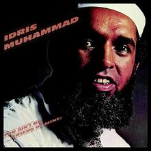 You Ain't No Friend of Mine! - CD Audio di Idris Muhammad