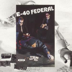 Federal - Vinile LP di E-40