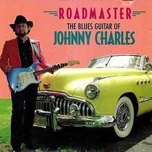 Roadmaster Blues Guitar.. - CD Audio di Johnny Charles