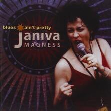 Blues Ain't Pretty - CD Audio di Janiva Magness