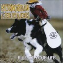 Ride of Your Life - CD Audio di Stringbean