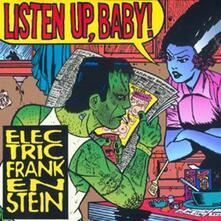 Listen Up, Baby! - CD Audio di Electric Frankenstein