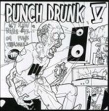 Punch Drunk V - CD Audio