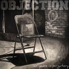 Six Years in Purgatory - CD Audio di Objection