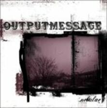 Nebulae - CD Audio di Output Message