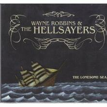 Lonesome Sea - CD Audio di Wayne Robbins,Hellsayers