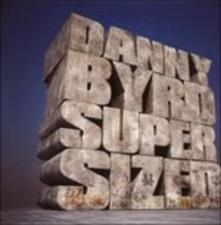 Supersized - CD Audio di Danny Byrd