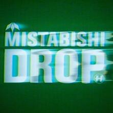 Drop - CD Audio di Mistabishi