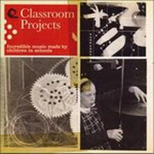 Classroom Projects - CD Audio