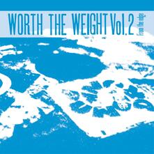 Worth the Weight Volume 2 - CD Audio