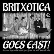 Britxotica Goes East - Vinile LP