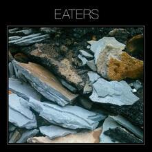 Eaters - Vinile LP di Eaters