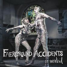 Co Morbid - CD Audio di Faerground Accidents