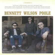 Bennett Wilson Poole - CD Audio di Bennett Wilson Poole