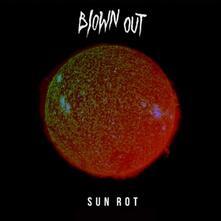 Sun Rot - Vinile LP di Blown Out
